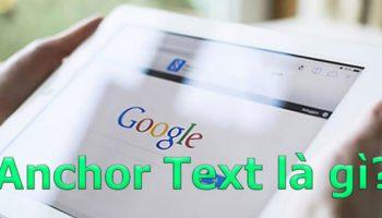 Anchor text là gì? Và ảnh hưởng trong SEO như thế nào?
