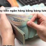 Thủ tục vay tiền ngân hàng bằng bảng lương